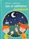 Obálka knihy Jak si uděláme zeměkouli