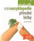 Obálka knihy Nová miniencyklopedie přírodní léčby