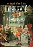 Habsburkové v českých dějinách (Ve stínu tvých křídel) - obálka