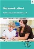 Nápravná cvičení - SPU (Praktické materiály pro výuku žáků se specifickými poruchami učení na 1. st. ZŠ) - obálka
