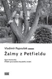 Žalmy z Petfieldu (Egon Hostovský, příběh spisovatele 20. století) - obálka