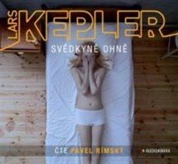 Svědkyně ohně, CD - Lars Kepler