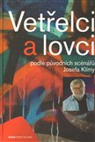 Vetelci a lovci - oblka