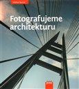 Fotografujeme architekturu - obálka