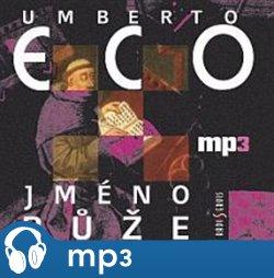 Jméno růže, mp3 - Umberto Eco