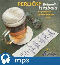 Perličky Bohumila Hrabala, mp3 - Bohumil Hrabal