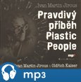 Pravdiv&#253; p&#237;bh Plastic People - oblka