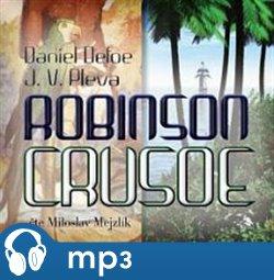 Robinson Crusoe, mp3 - Daniel Defoe, Josef V. Pleva