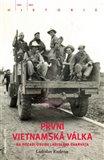První vietnamská válka na pozadí osudu Ladislava Charváta - obálka