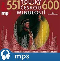 Toulky českou minulostí 551-600, mp3 - Josef Veselý