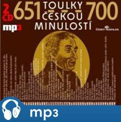 Toulky českou minulostí 651-700, mp3 - Josef Veselý