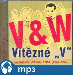 """V+W: Vítězné """"V"""", mp3 - Jan Werich, Jiří Voskovec"""