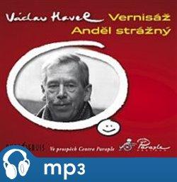 Vernisáž / Anděl strážný, mp3 - Václav Havel