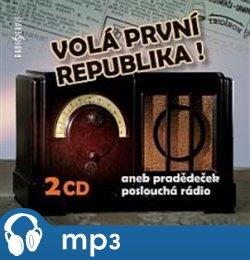 Volá první republika!, mp3