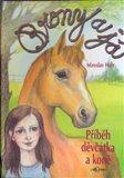 Brony a já (Příběh děvčátka a koně) - obálka