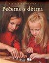 Obálka knihy Pečeme s dětmi