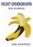 Velvet Underground (Pod slupkou) - obálka
