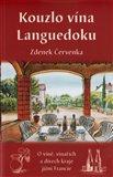 Kouzlo vína Languedoku (O víně, vinařích a divech kraje jižní Francie) - obálka