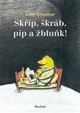 Skříp, škráb, píp a žbluňk! - obálka