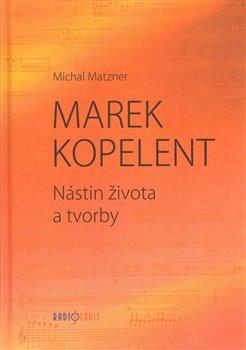 Obálka titulu Marek Kopelent