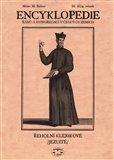 Encyklopedie řádů, kongregací a řeholních společností katolické církve v českých zemích III. (4. svazek) - obálka