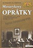 Masarykovy oprátky (Problematika trestu smrti v období první a druhé Československé republiky 1918-1939) - obálka