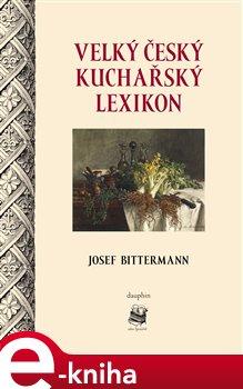 Obálka titulu Velký český kuchařský lexikon