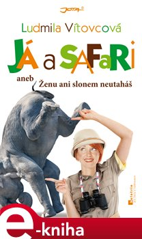 Obálka titulu Já a safari