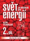 Obálka knihy Svět je kouzelná hra energií 2.
