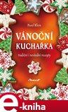 Vánoční kuchařka (tradiční i nevšední recepty) - obálka