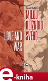 Miluj bližního svého / Love and War - obálka
