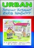 Pivrncovy fotbalový EURO parádičky - obálka