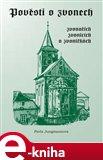 Pověsti o zvonech, zvonařích, zvonicích a zvoničkách - obálka