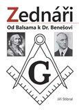 Zednáři (Od Balsama k Dr. Benešovi) - obálka