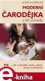 Moderní čarodějka v éře Vodnáře (Jak si přivábit lásku, štěstí, zdraví a bohatství) - obálka
