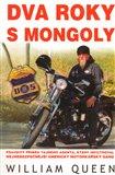 Dva roky s Mongoly (Pravdivý příběh tajného agenta, který infiltroval nejnebezpečnější americký motorkářský gang) - obálka