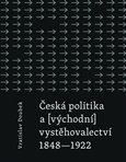 Česká politika a (východní) vystěhovalectví - obálka