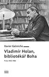 Vladimír Holan (Bibliotékář Boha (Praha 1905–1980)) - obálka