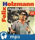 Felix Holzmann ztracený a nalezený - obálka