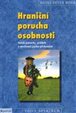 Hranin&#237; porucha osobnosti - oblka