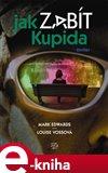 Jak zabít Kupida (Elektronická kniha) - obálka