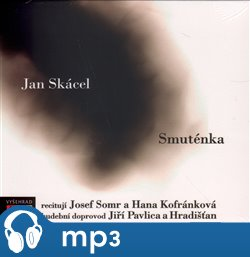 Smuténka, mp3 - Jan Skácel