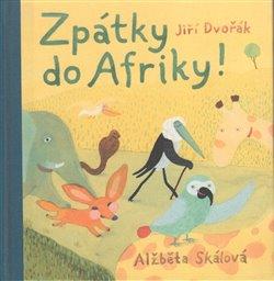 Zpátky do Afriky! - Jiří Dvořák