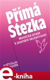 P&#237;m&#225; stezka - oblka