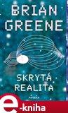 Skrytá realita (Paralelní vesmíry a hluboké zákony kosmu) - obálka