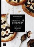 Regionální kuchařka (Všechny chutě Čech, Moravy a Slezska) - obálka