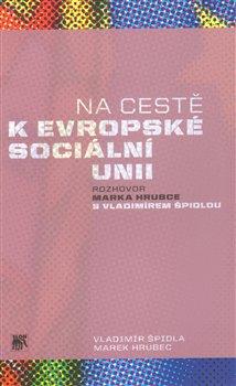 Obálka titulu Na cestě k evropské sociální unii