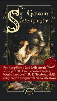 Obálka titulu Sir Gawain a zelený rytíř