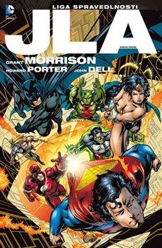 JLA 1 – Liga spravedlnosti - Grant Morrison, Howard Porter
