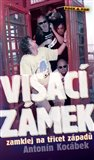 Visac&#237; z&#225;mek (zamklej na ticet z&#225;pad) - oblka